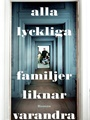 Alla lyckliga familjer liknar 1/2011