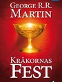 Game Of Thrones - Kråkornas fest 1/2019